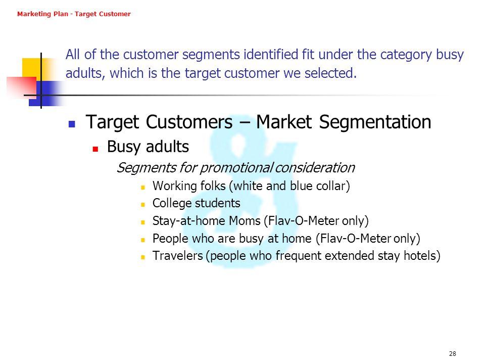Target Customers – Market Segmentation