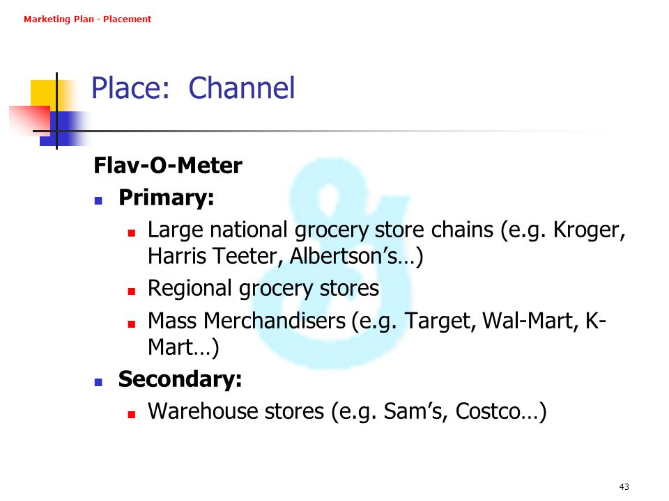 Place: Channel Flav-O-Meter Primary: