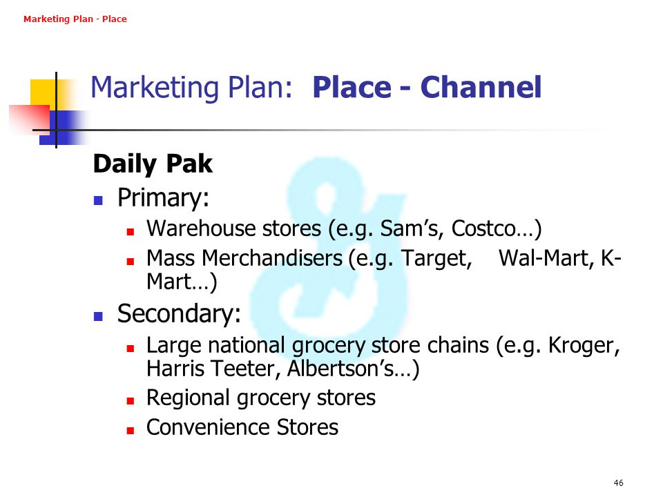 Marketing Plan: Place - Channel