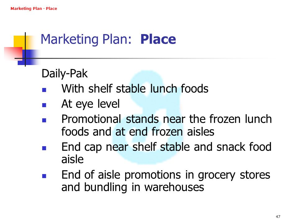 Marketing Plan: Place Daily-Pak With shelf stable lunch foods
