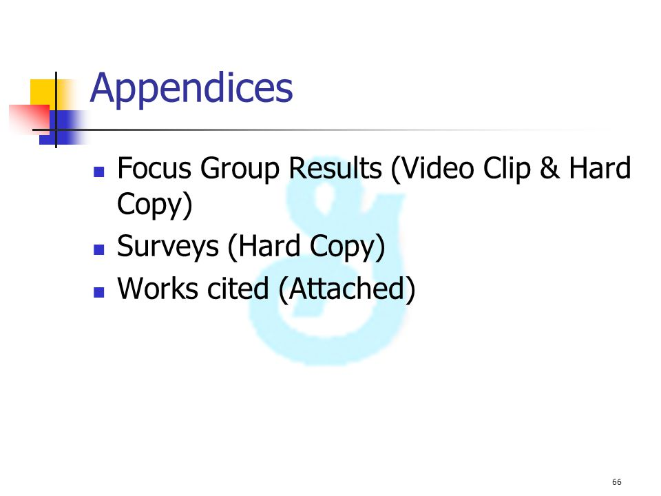Appendices Focus Group Results (Video Clip & Hard Copy)