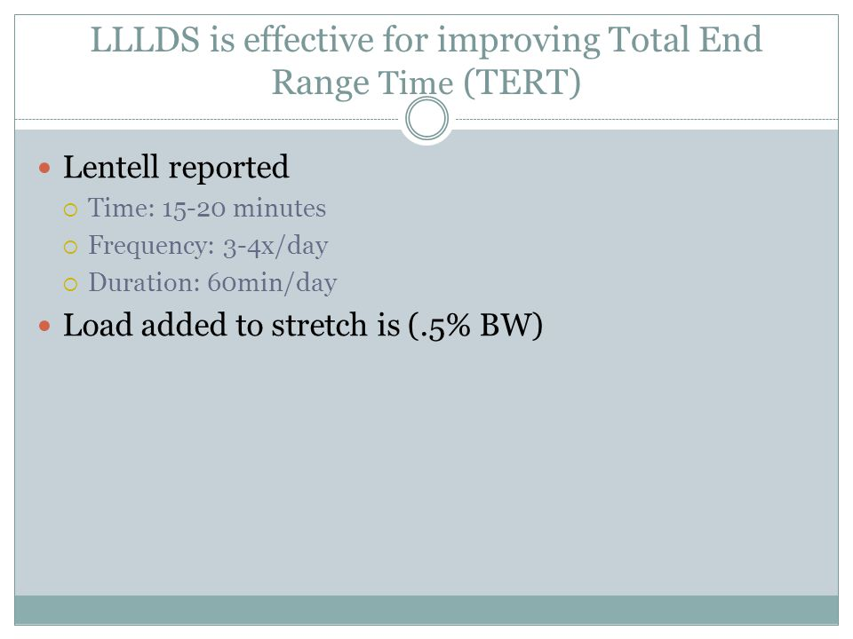 LLLDS is effective for improving Total End Range Time (TERT)