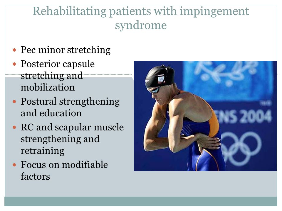 Rehabilitating patients with impingement syndrome
