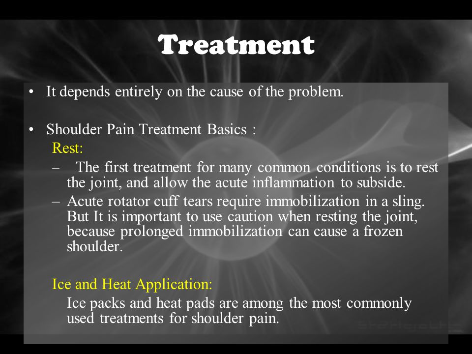 Treatment It depends entirely on the cause of the problem.