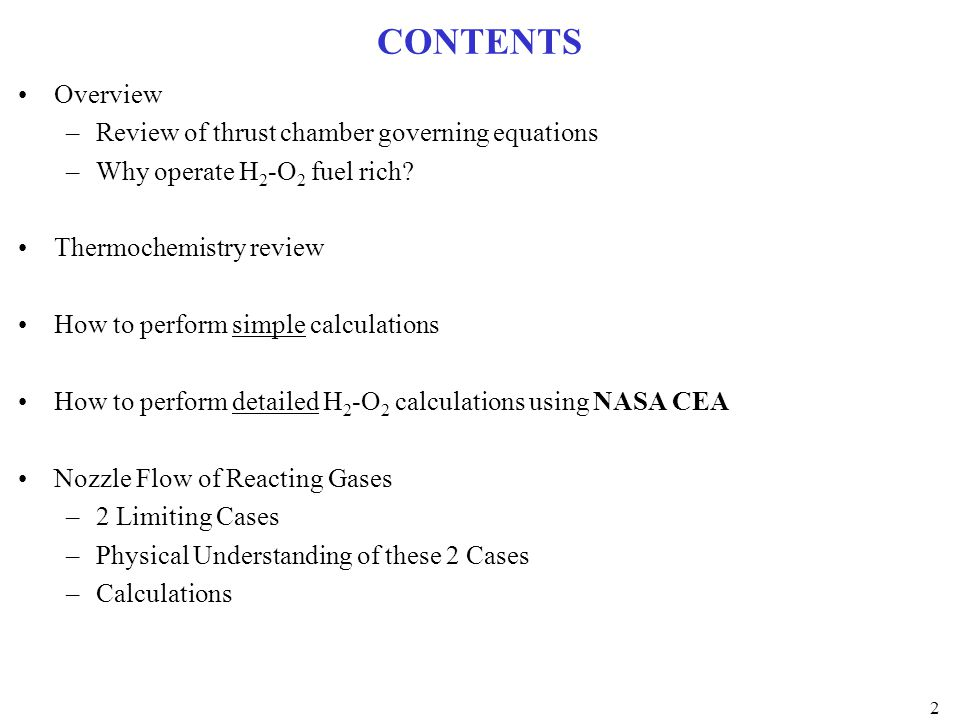 CONTENTS Overview Review of thrust chamber governing equations