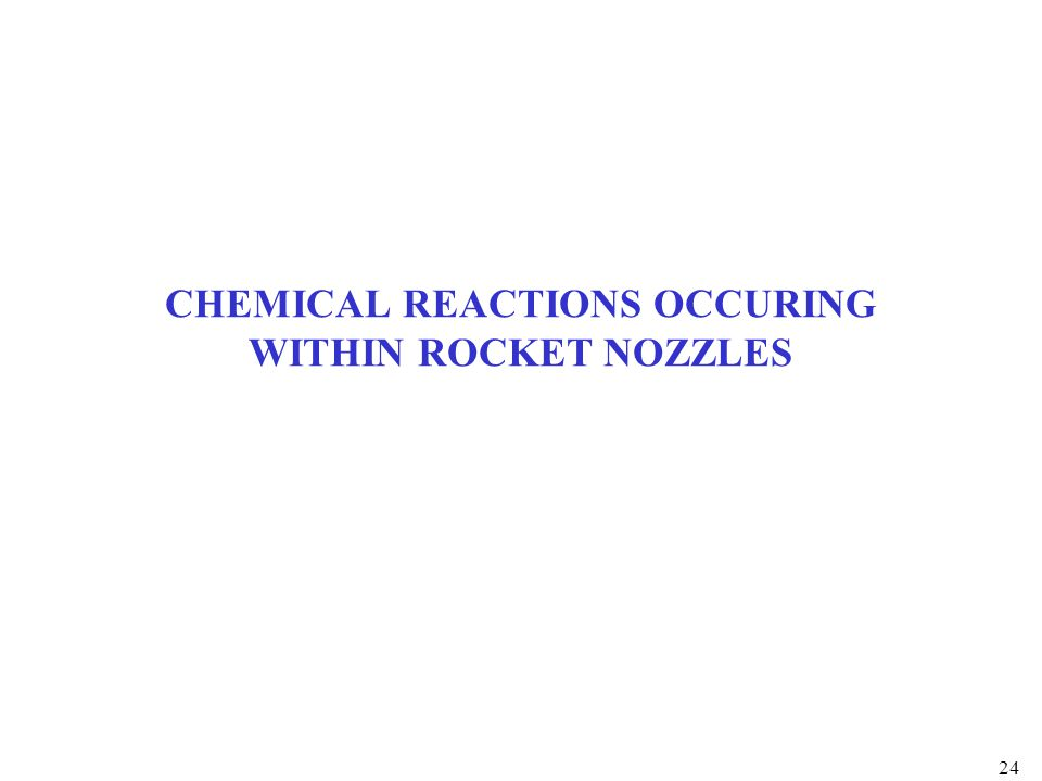 CHEMICAL REACTIONS OCCURING WITHIN ROCKET NOZZLES