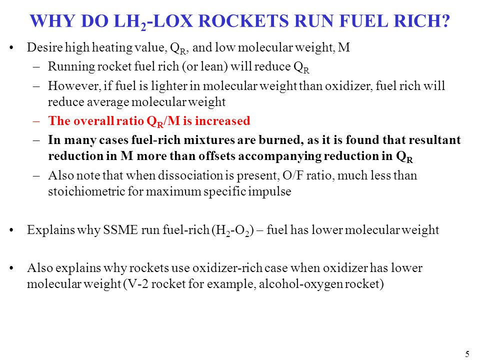 WHY DO LH2-LOX ROCKETS RUN FUEL RICH