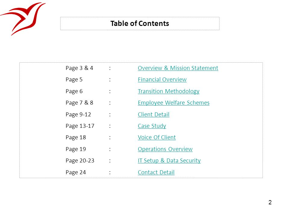 Table of Contents Page 3 & 4 : Overview & Mission Statement