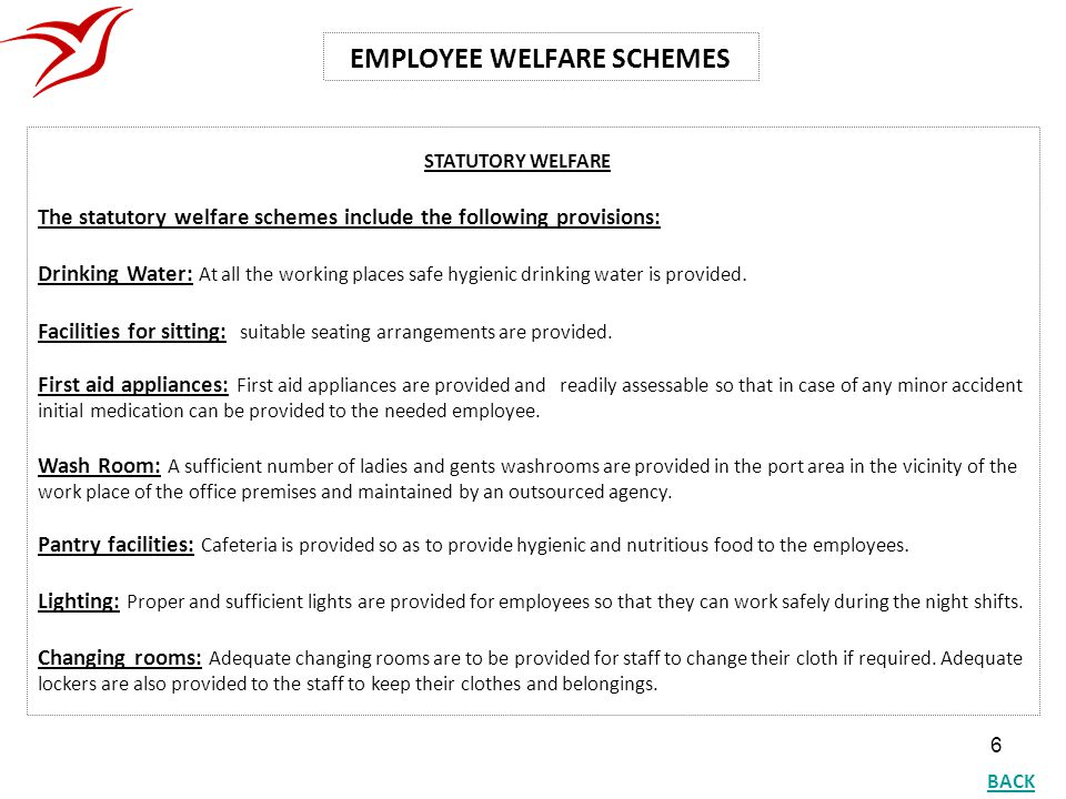 EMPLOYEE WELFARE SCHEMES