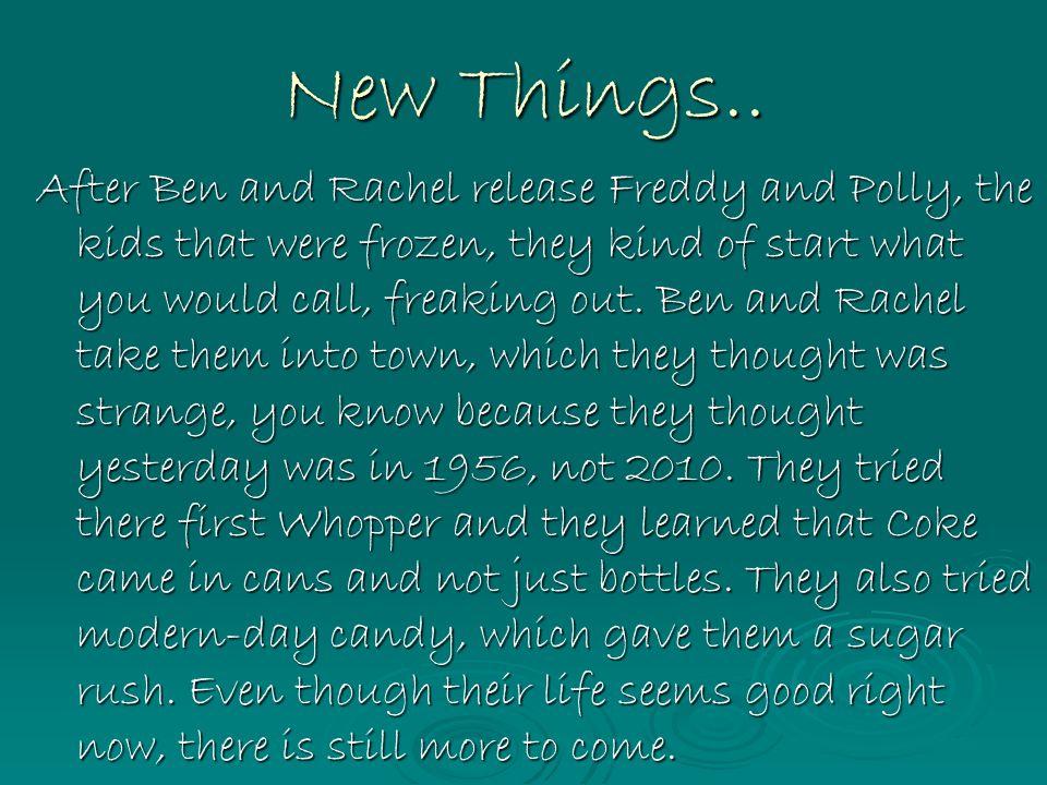 New Things..