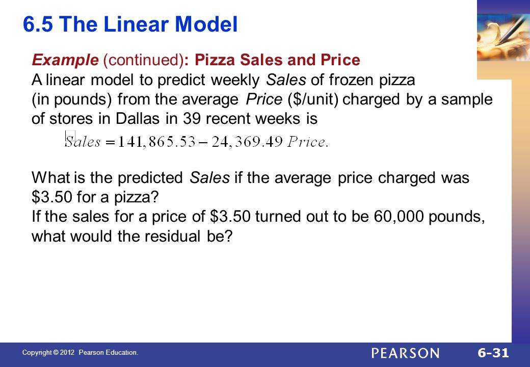 6.5 The Linear Model Example (continued): Pizza Sales and Price