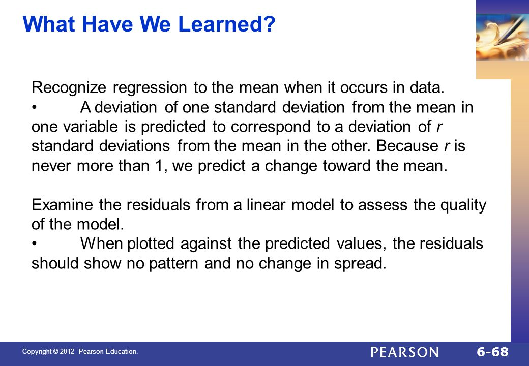 QTM1310/ Sharpe What Have We Learned Recognize regression to the mean when it occurs in data.