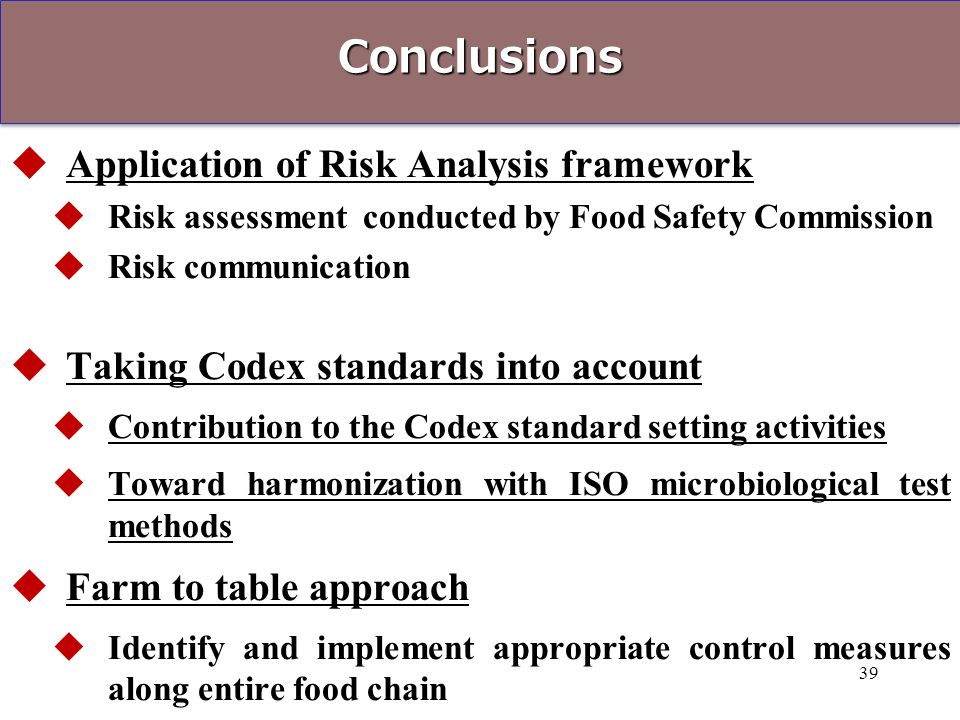 Conclusions Application of Risk Analysis framework