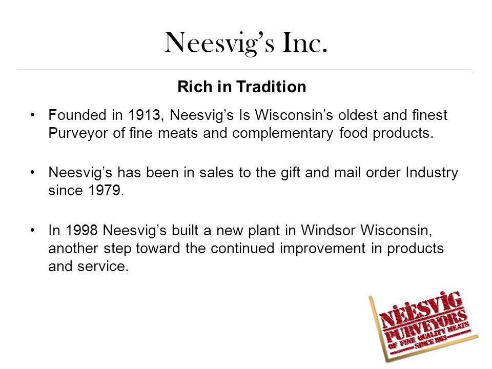 Neesvig's Inc. Rich in Tradition