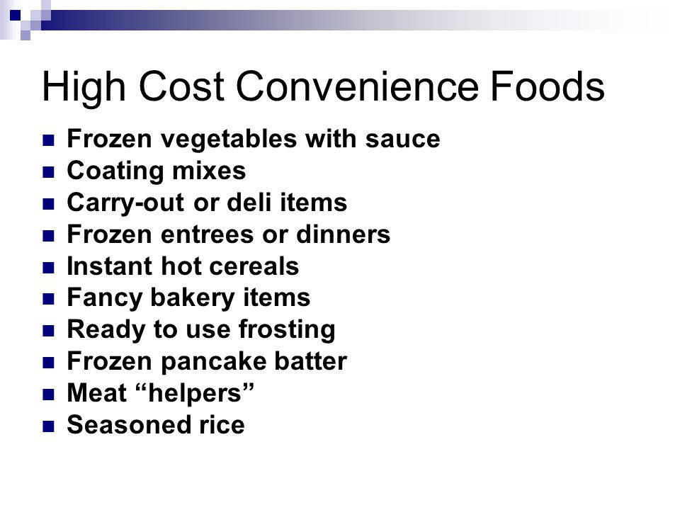 High Cost Convenience Foods