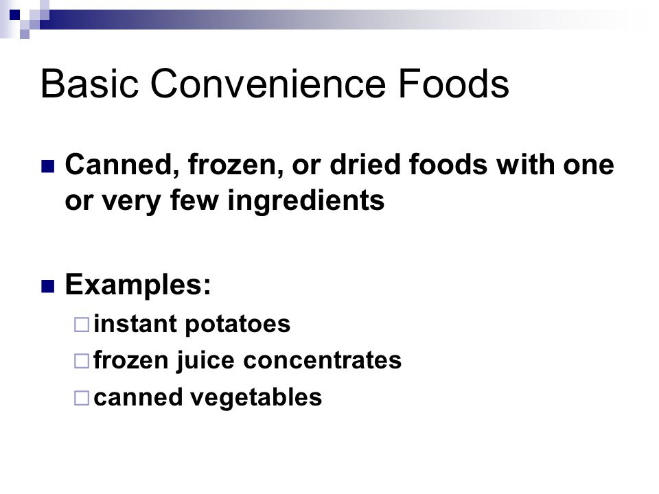 Basic Convenience Foods