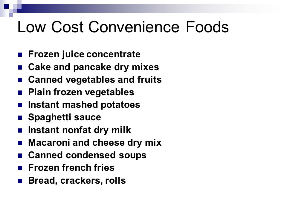 Low Cost Convenience Foods