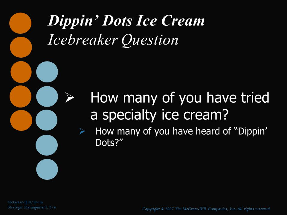 Dippin' Dots Ice Cream Icebreaker Question