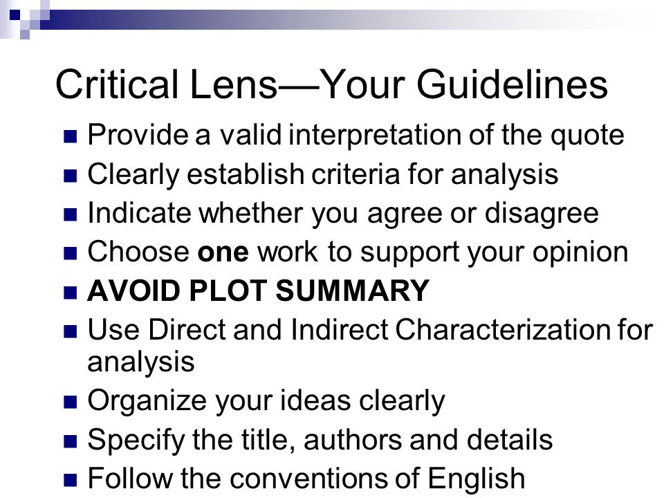 Critical Lens—Your Guidelines