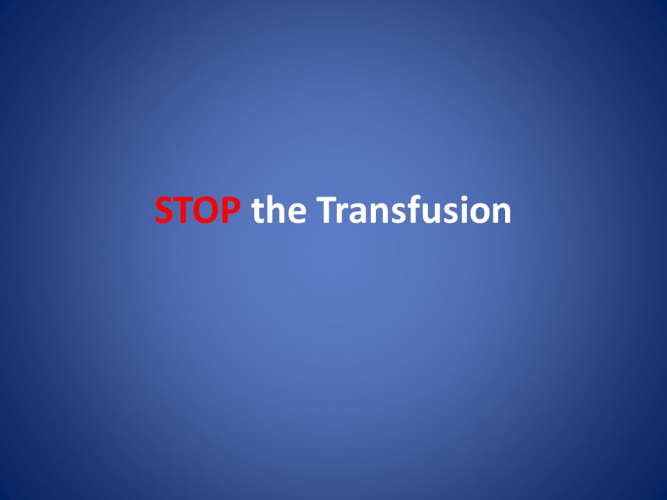 STOP the Transfusion