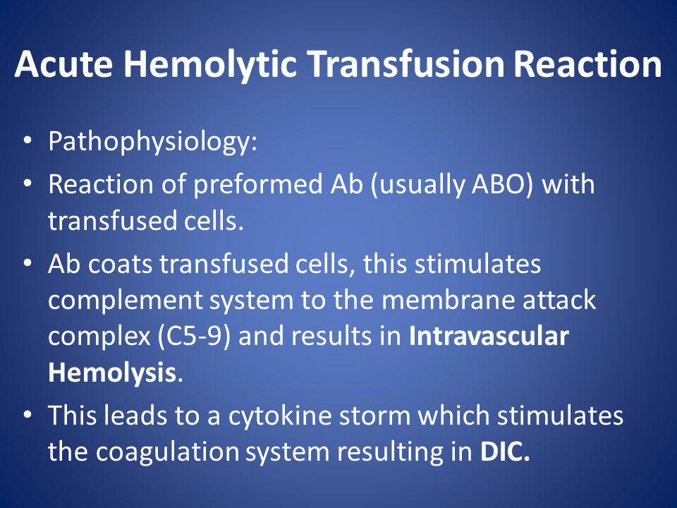 Acute Hemolytic Transfusion Reaction