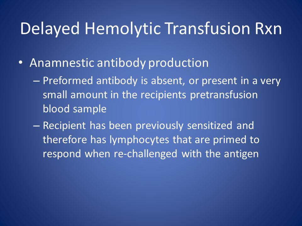 Delayed Hemolytic Transfusion Rxn