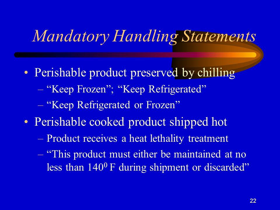 Mandatory Handling Statements