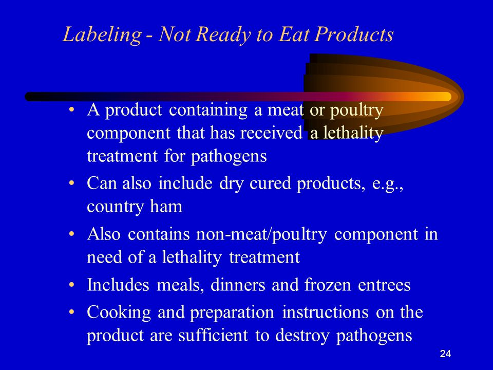 Labeling - Not Ready to Eat Products