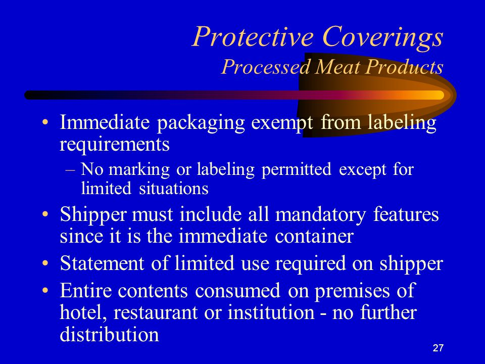 Protective Coverings Processed Meat Products