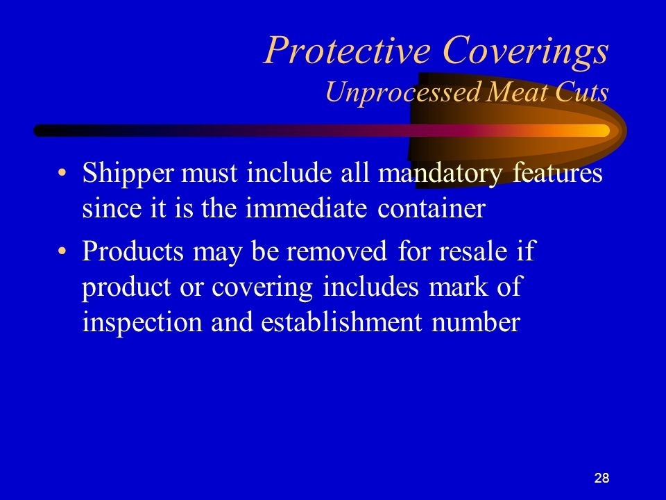 Protective Coverings Unprocessed Meat Cuts