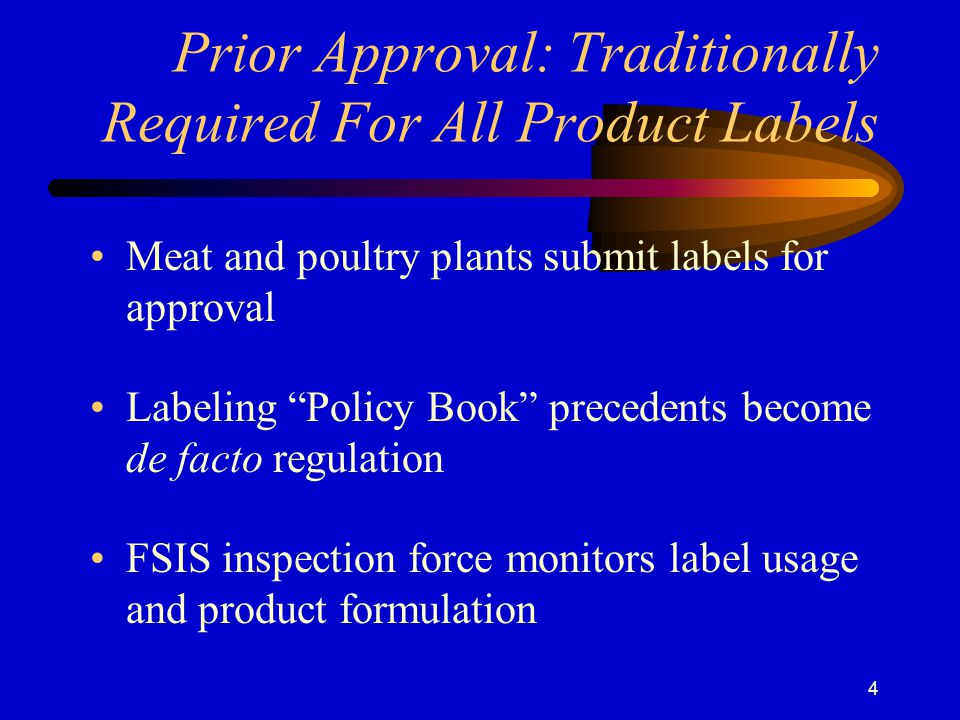 Prior Approval: Traditionally Required For All Product Labels