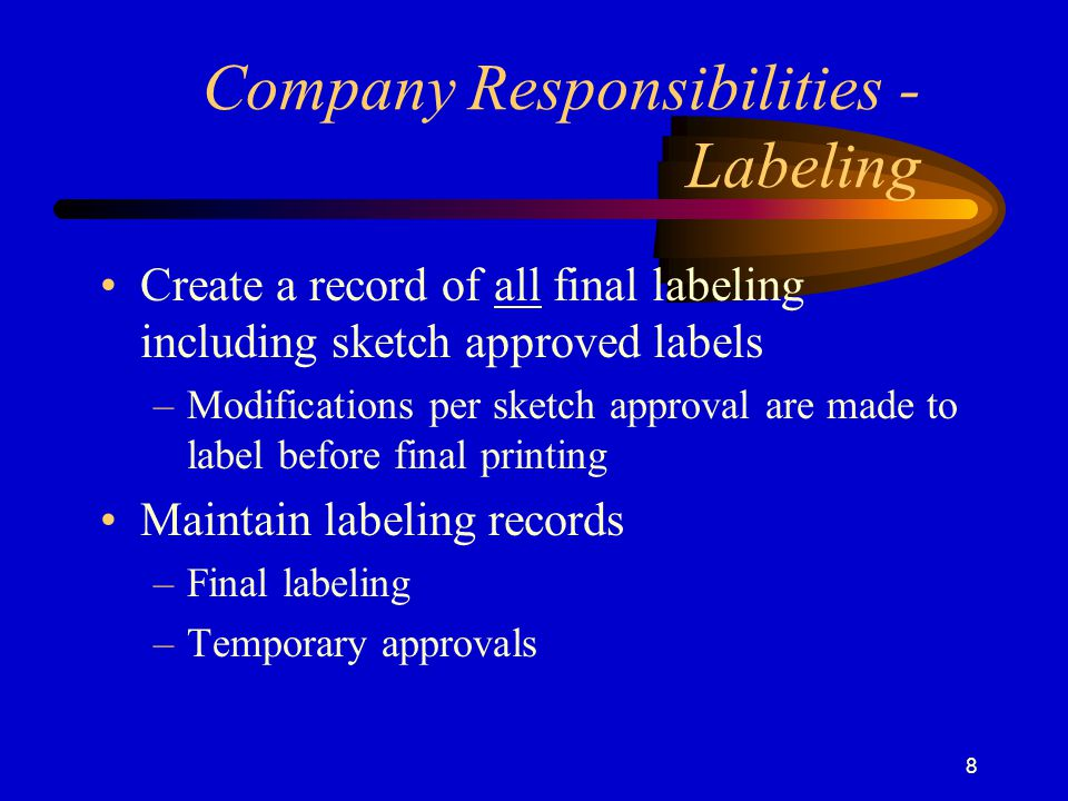 Company Responsibilities - Labeling