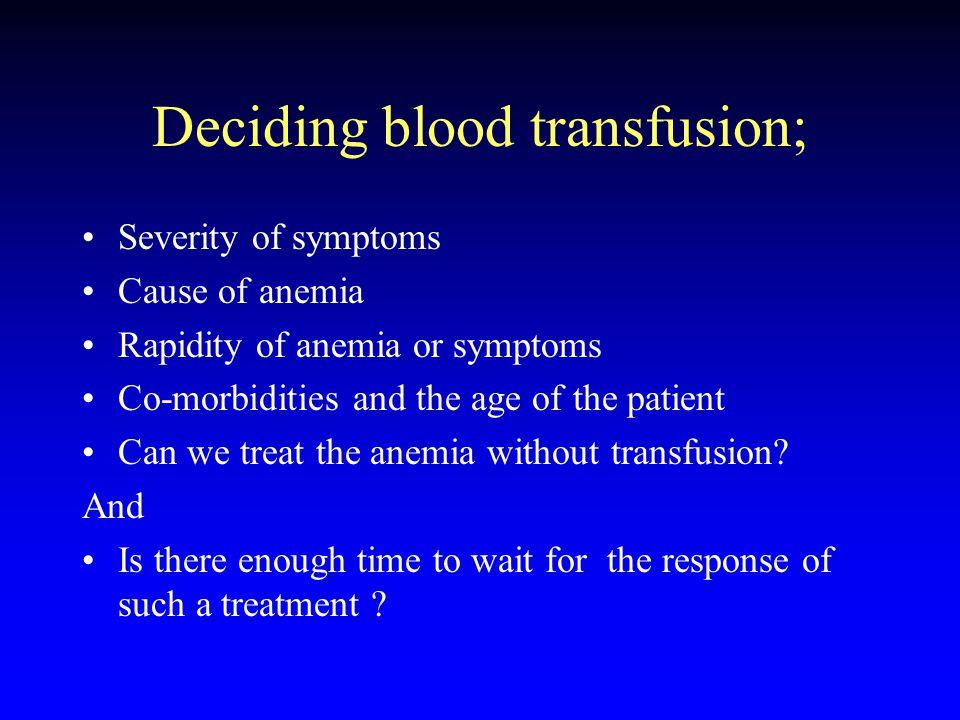 Deciding blood transfusion;