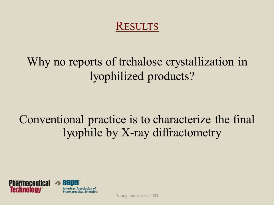 Why no reports of trehalose crystallization in lyophilized products