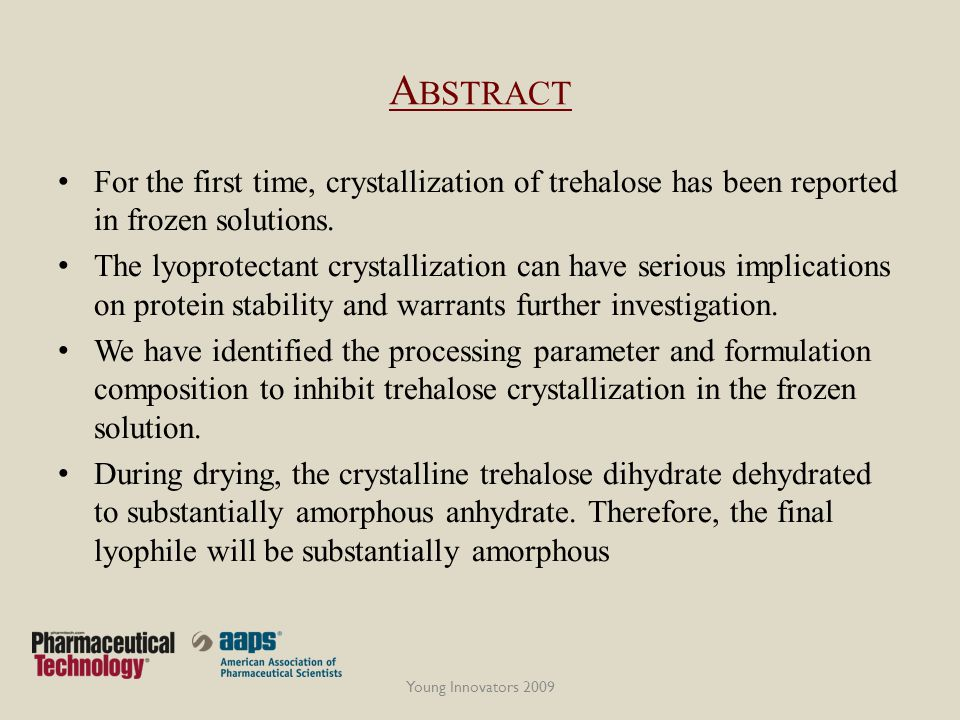 Abstract For the first time, crystallization of trehalose has been reported in frozen solutions.