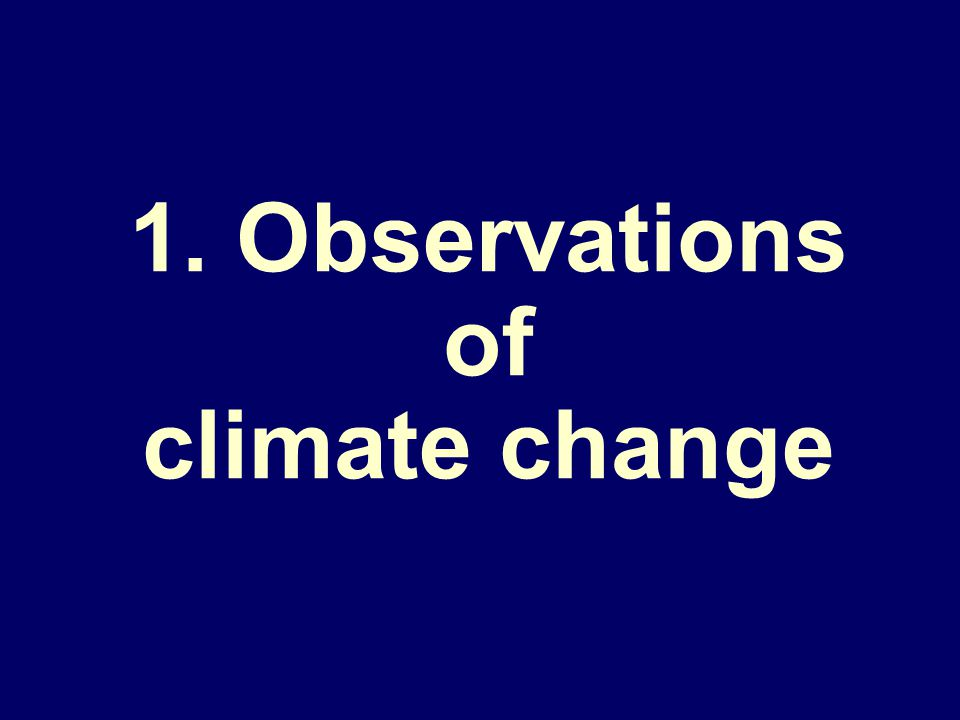 1. Observations of climate change