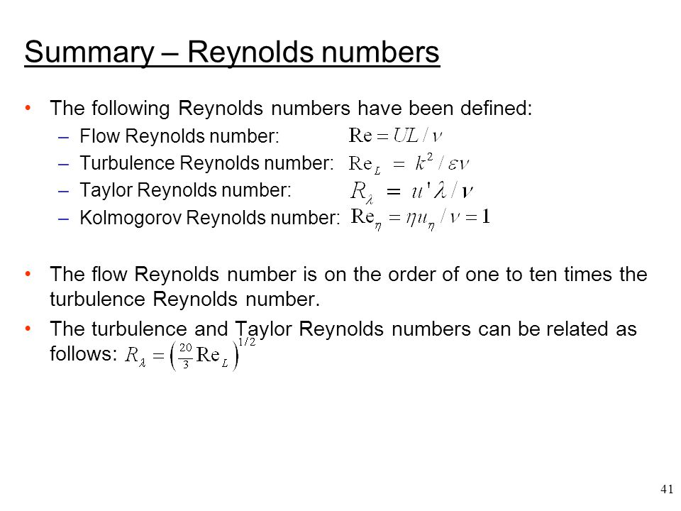 Summary – Reynolds numbers