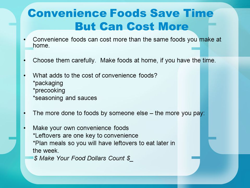 Convenience Foods Save Time But Can Cost More