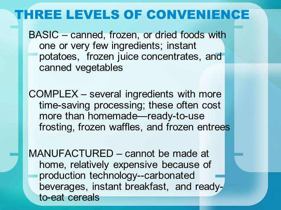THREE LEVELS OF CONVENIENCE