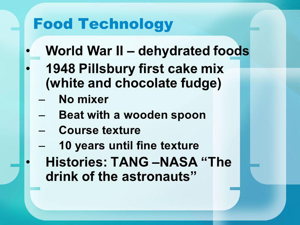 Food Technology World War II – dehydrated foods