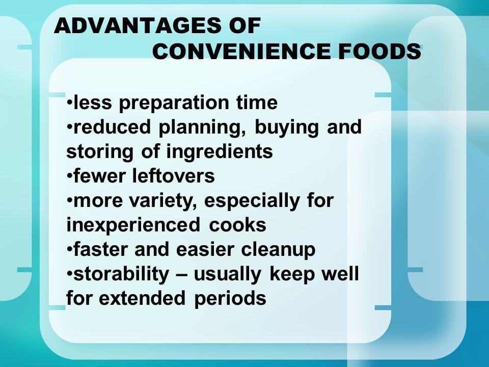 ADVANTAGES OF CONVENIENCE FOODS