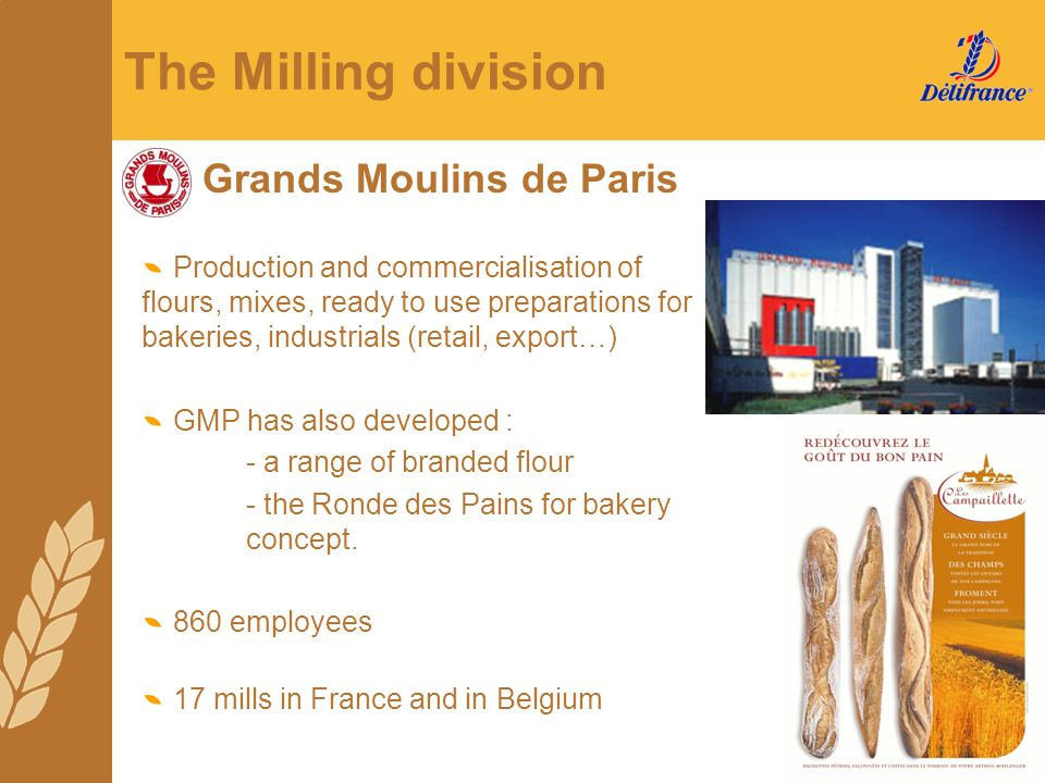 The Milling division Grands Moulins de Paris