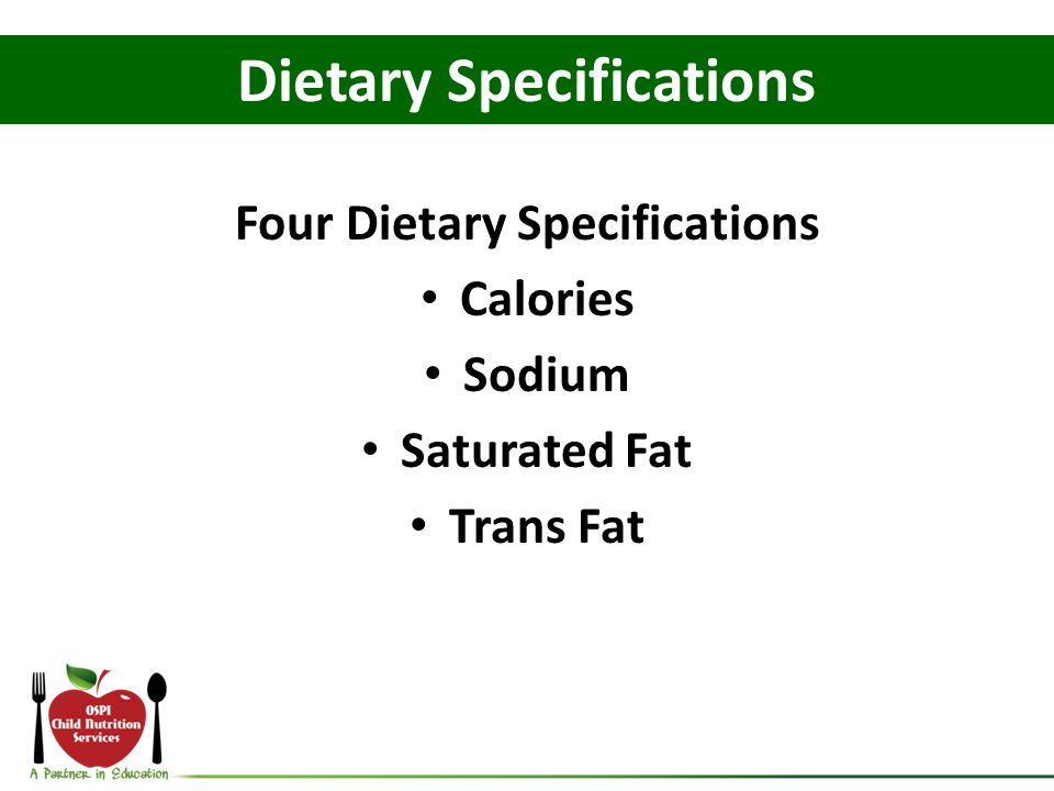 Dietary Specifications Four Dietary Specifications