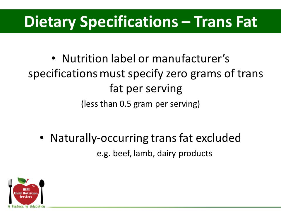Dietary Specifications – Trans Fat