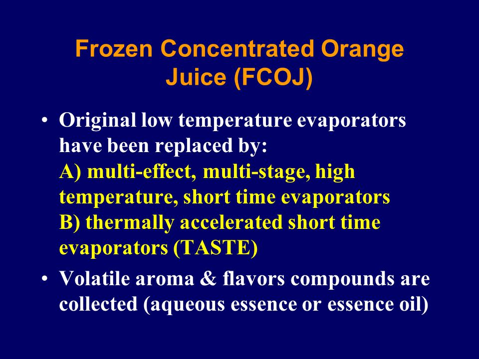 Frozen Concentrated Orange Juice (FCOJ)