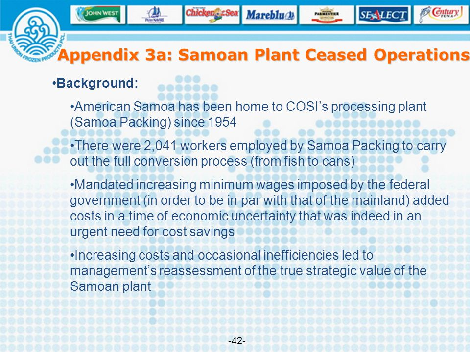 Appendix 3a: Samoan Plant Ceased Operations