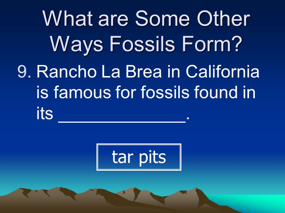 What are Some Other Ways Fossils Form