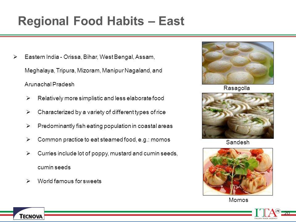 Regional Food Habits – East