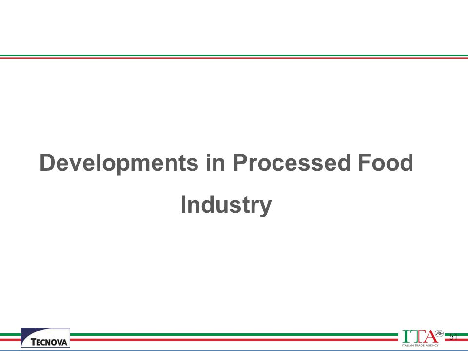 Developments in Processed Food Industry