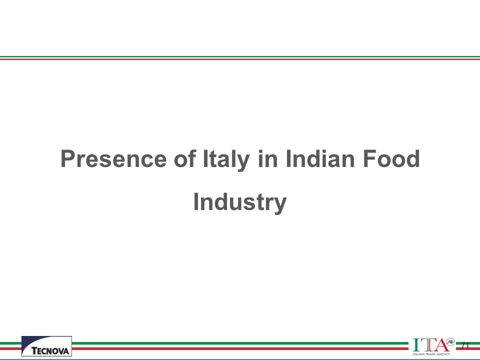 Presence of Italy in Indian Food Industry
